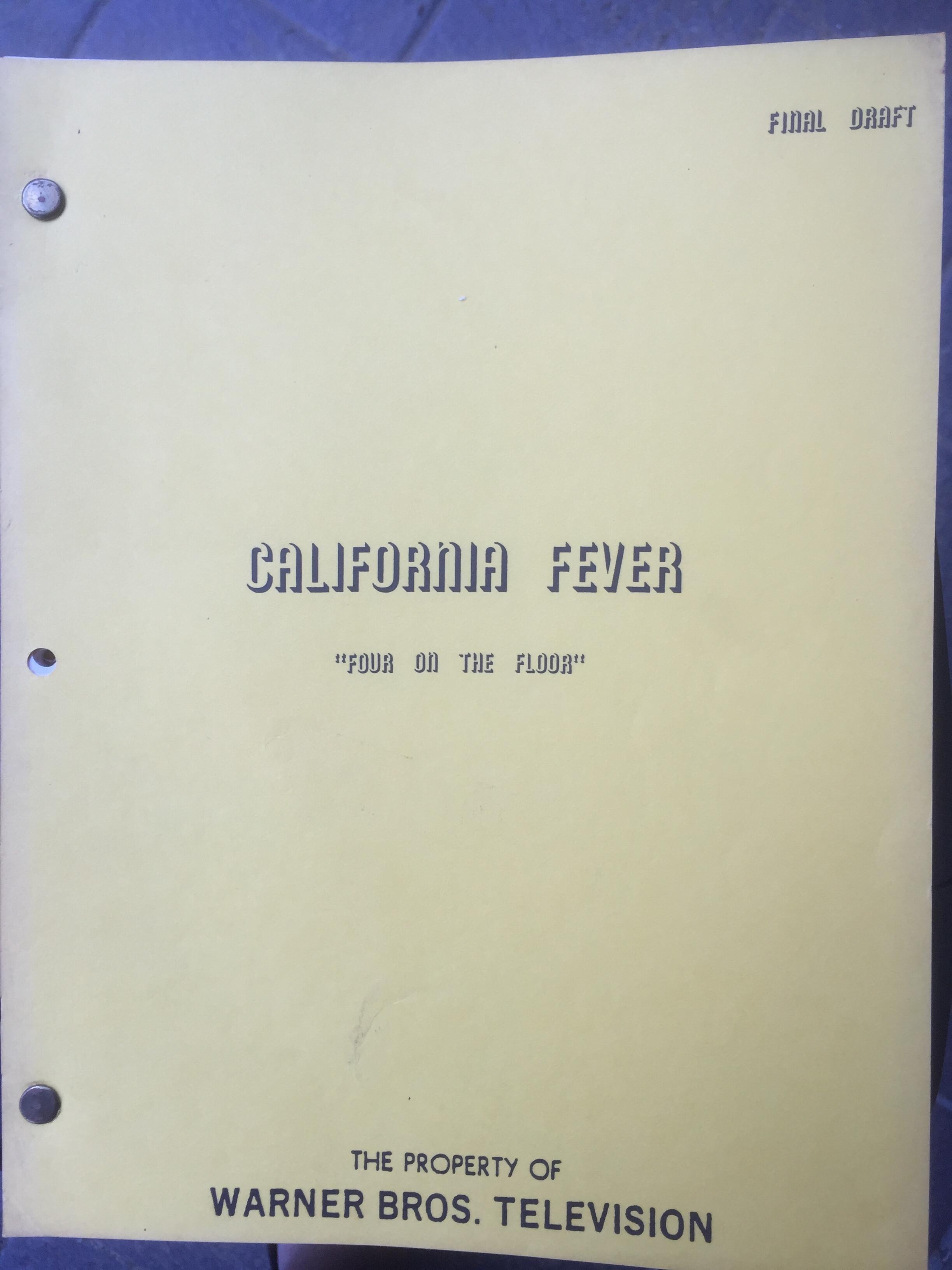 """California Fever """"Four On The Floor"""" Original Script"""