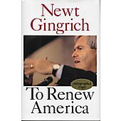 To Renew America BOOK - Signed by author Newt Gingrich (signature personalized to Jim)