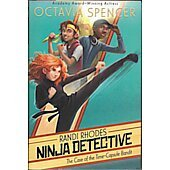 Randi Rhodes Ninja Detective BOOK signed by author Octavia Spencer