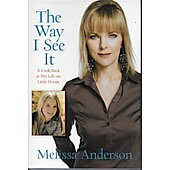 The Way I See It BOOK - Signed by author Melissa Anderson (signature inscribed to Rich and Bryan)