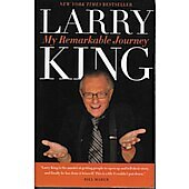 My Remarkable Journey SOFTCOVER BOOK - Signed by author Larry King (signature personalized to Bill)