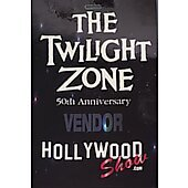 Limited Edition Hollywood Show Vendor Pass The Twilight Zone