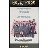 Limited Edition Hollywood Show STAFF Pass Police Academy