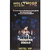 Limited Edition Hollywood Show HOTEL VIP Pass The Monster Squad