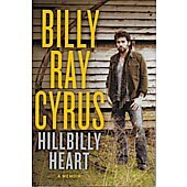 Hillbilly Heart BOOK - Signed by author Billy Ray Cyrus