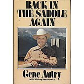 Back in the Saddle Again BOOK signed by author Gene Autry (Signature personalized to Craig)