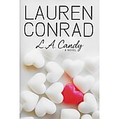 L.A. Candy BOOK - Signed by author Lauren Conrad