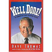 Well Done! BOOK - Signed by author Dave Thomas (signature personalized to Larry)