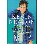 Yes You're Pregnant BOOK - Signed by author Kevin Nealon (signature inscribed to Nate)
