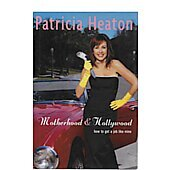 Motherhood and Hollywood BOOK - Signed by author Patricia Heaton (signature personalized to Bill)
