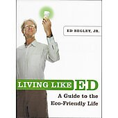 Living Like ED BOOK signed by author Ed Begley, Jr.