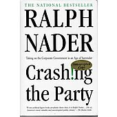 Crashing the Party BOOK - Signed by author Ralph Nader (signature inscribed to David and Lindsey)