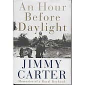 An Hour Before Daylight BOOK - Signed by author Jimmy Carter