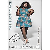This is Just My Face BOOK signed by author Gabourey Sidibe