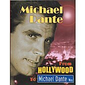 From Hollywood to Michael Dante Way BOOK - Signed by author Michael Dante (signature personalized to David)