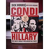 Condi Vs. Hillary BOOK signed by author Dick Morris