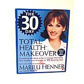 The 30 Day Total Health Makeover BOOK - Signed by author Marilu Henner (signature personalized to Harold)