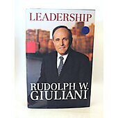 Leadership BOOK - Signed by author Rudolph Giuliani (signature inscribed to Mark Miller)
