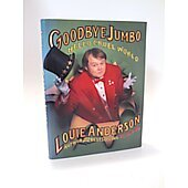 Goodbye Jumbo BOOK - Signed by author Louie Anderson (signature inscribed to John)