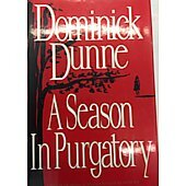 A Season In Purgatory BOOK - Signed by author Dominick Dunne (signature personalized to James)