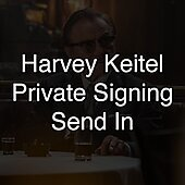 "Private Signing ""Harvey Keitel Send In"""