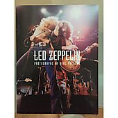 Led Zeppelin Photographs by Neal Preston BOOK - Signed by author Neal Preston (signature inscribed to Ester)