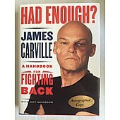 Had Enough book autographed by author James Carville