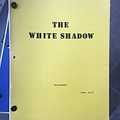 """The White Shadow """"Mainstream"""" Original Script"""