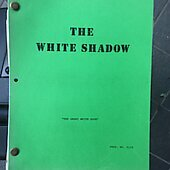 "The White Shadow ""The Great White Dope"" Original Script"