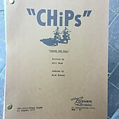 "Chips ""Taking It's Toll"" Original Script"