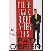 I'll Be Back After This BOOK signed by author Pat O'Brien
