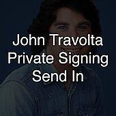"Private Signing ""John Travolta Send In"""