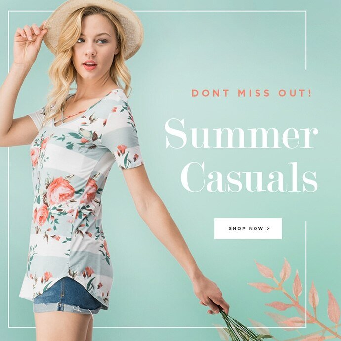 Don't Miss Out: Summer Casuals